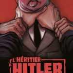 L'Héritier d'Hitler, le fils d'Adolf en première ligne