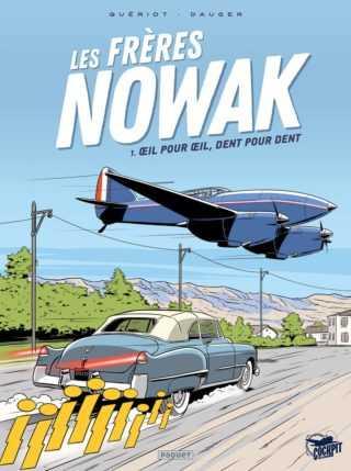 Les Frères Nowak, saga aéronautique