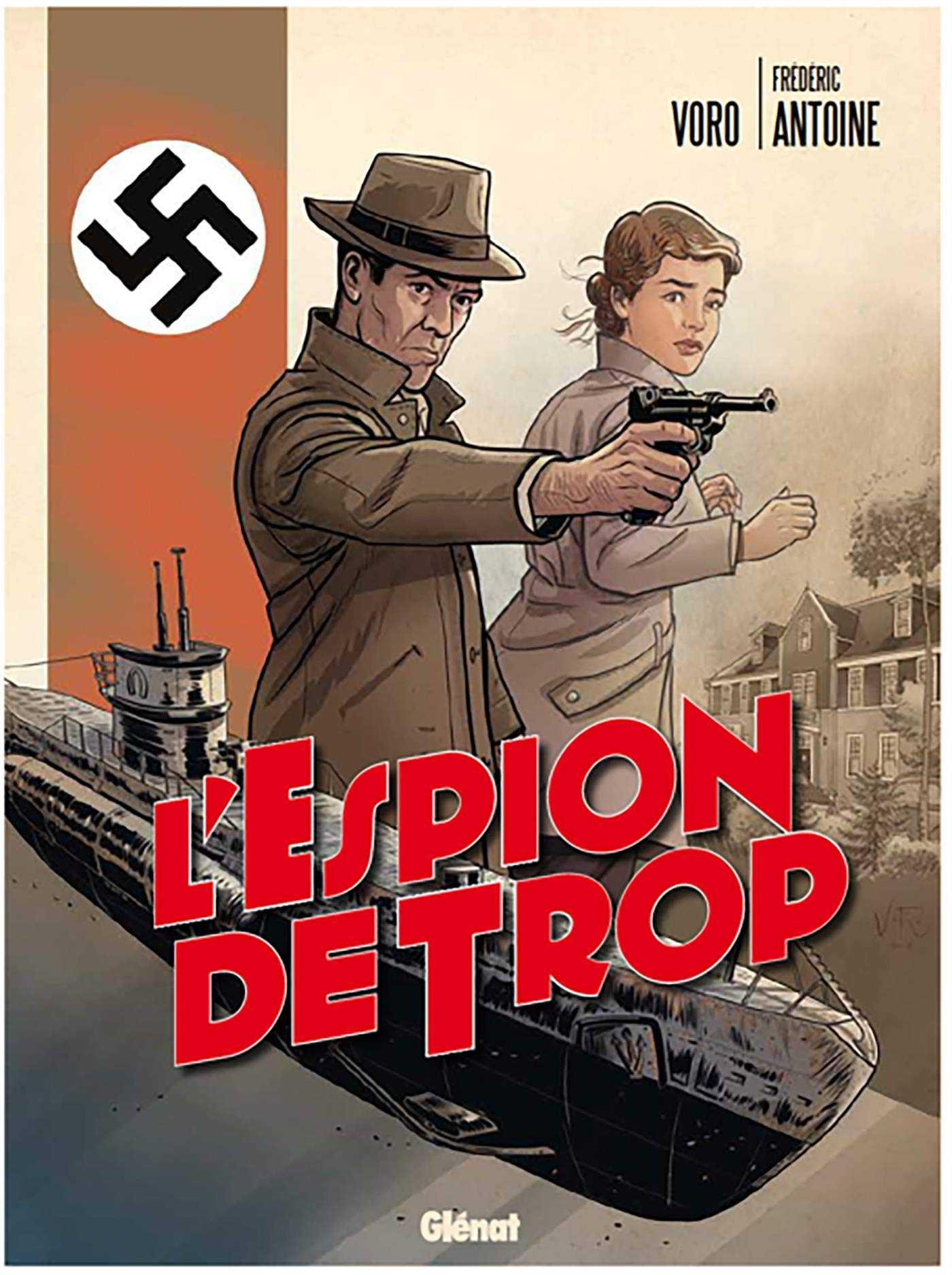 L'Espion de trop, dérapage nazi au Canada