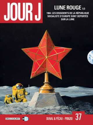 Jour J T37, Lune Rouge, goulag stellaire