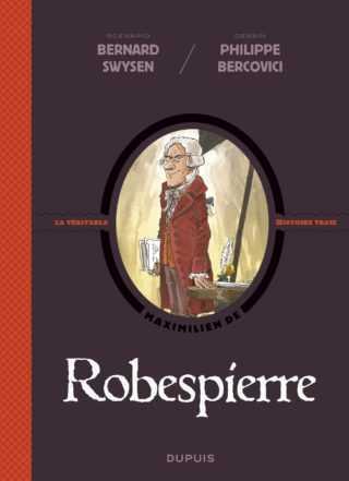 La Véritable Histoire vraie, Robespierre et Torquemada beau duo d'allumés