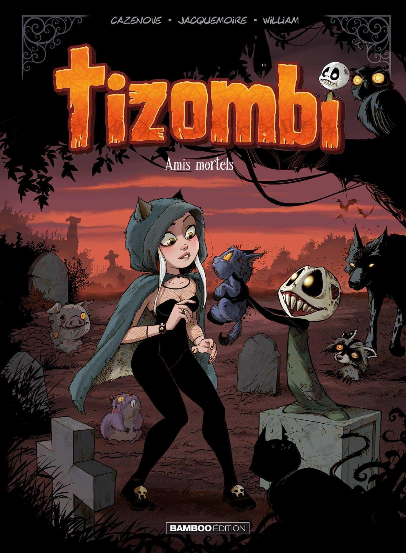 Tizombi T3, une bande de goulus