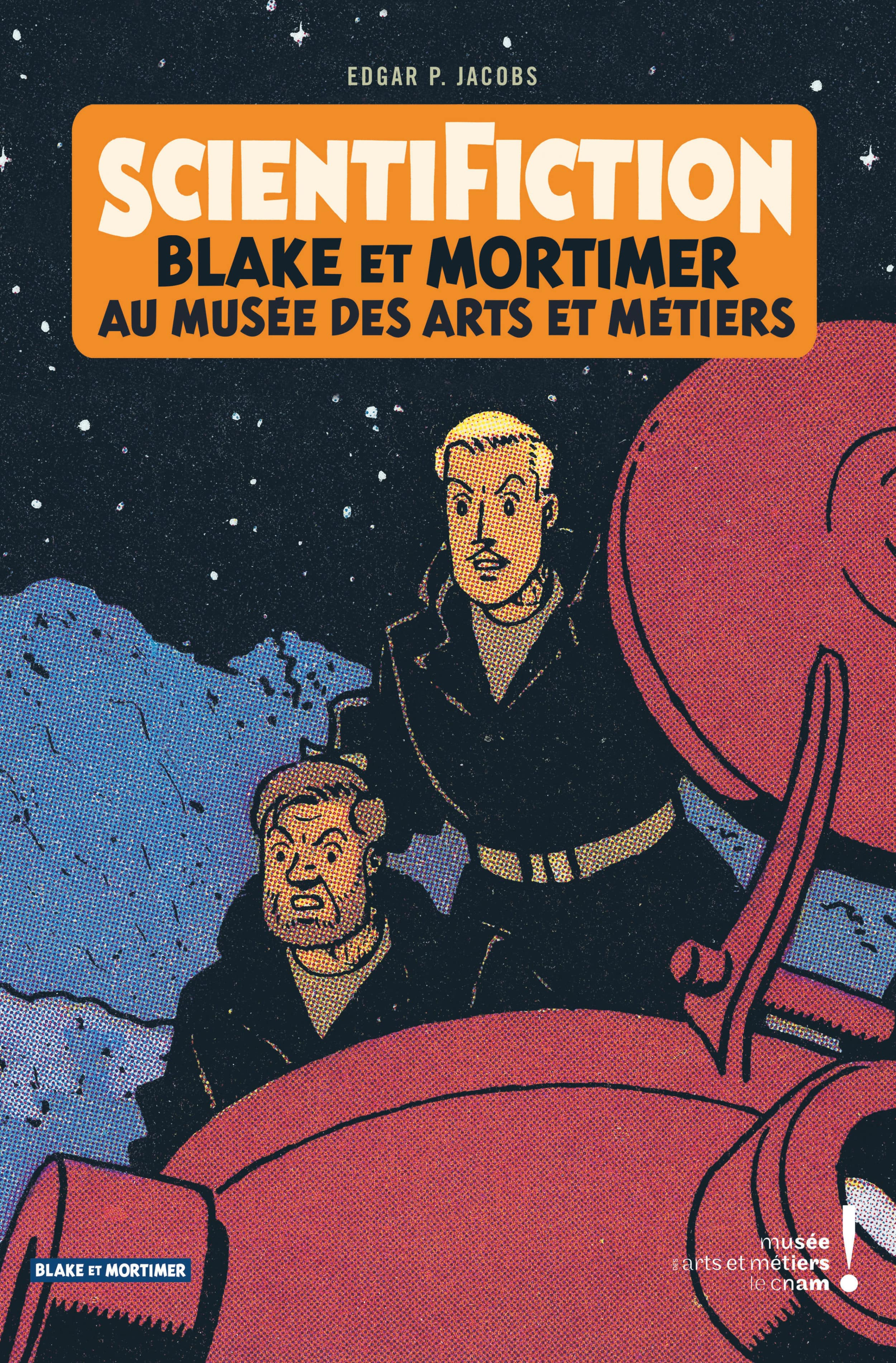 Scientifiction avec Jacobs, Blake et Mortimer, le catalogue d'une exposition incontournable