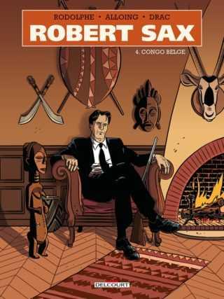 Robert Sax T4, mystère à la congolaise