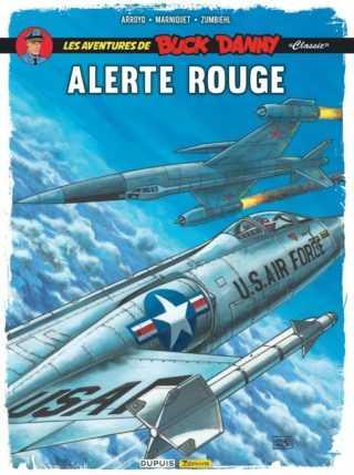 Buck Danny Classic T6, Alerte rouge, le dernier signé par Jean-Michel Arroyo