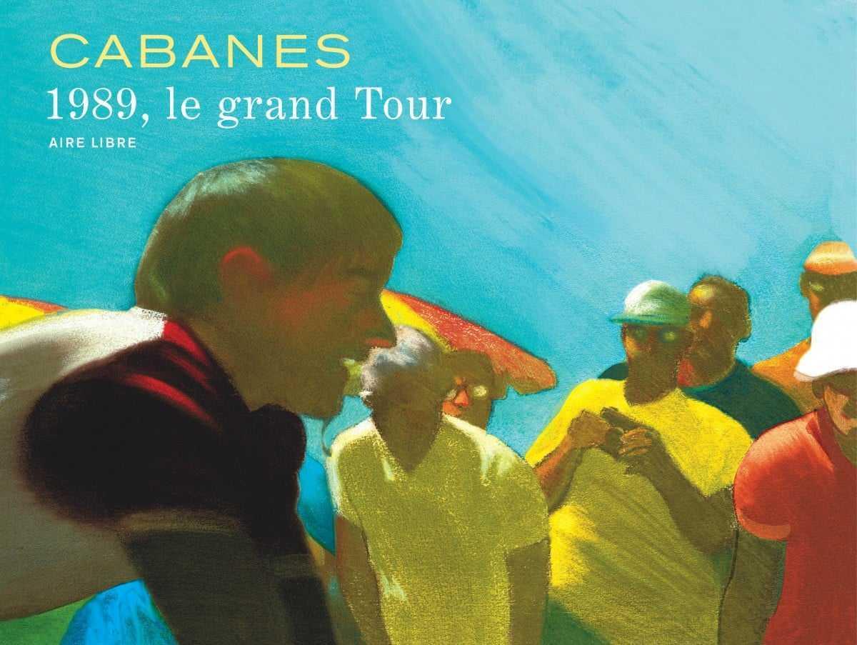 1989, Le Grand Tour, Max Cabanes en selle