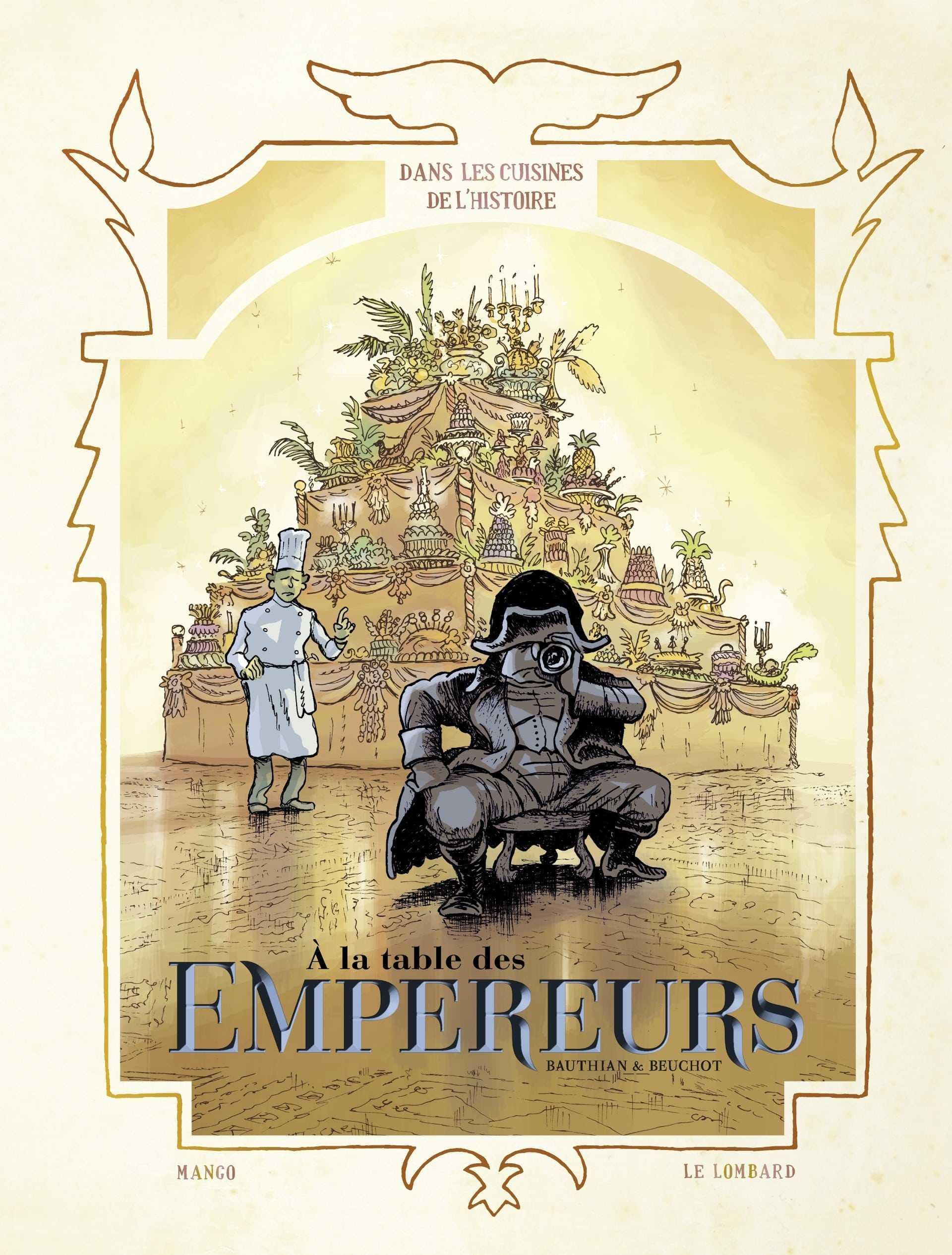 Dans les cuisines de l'Histoire T4, vive les Empires
