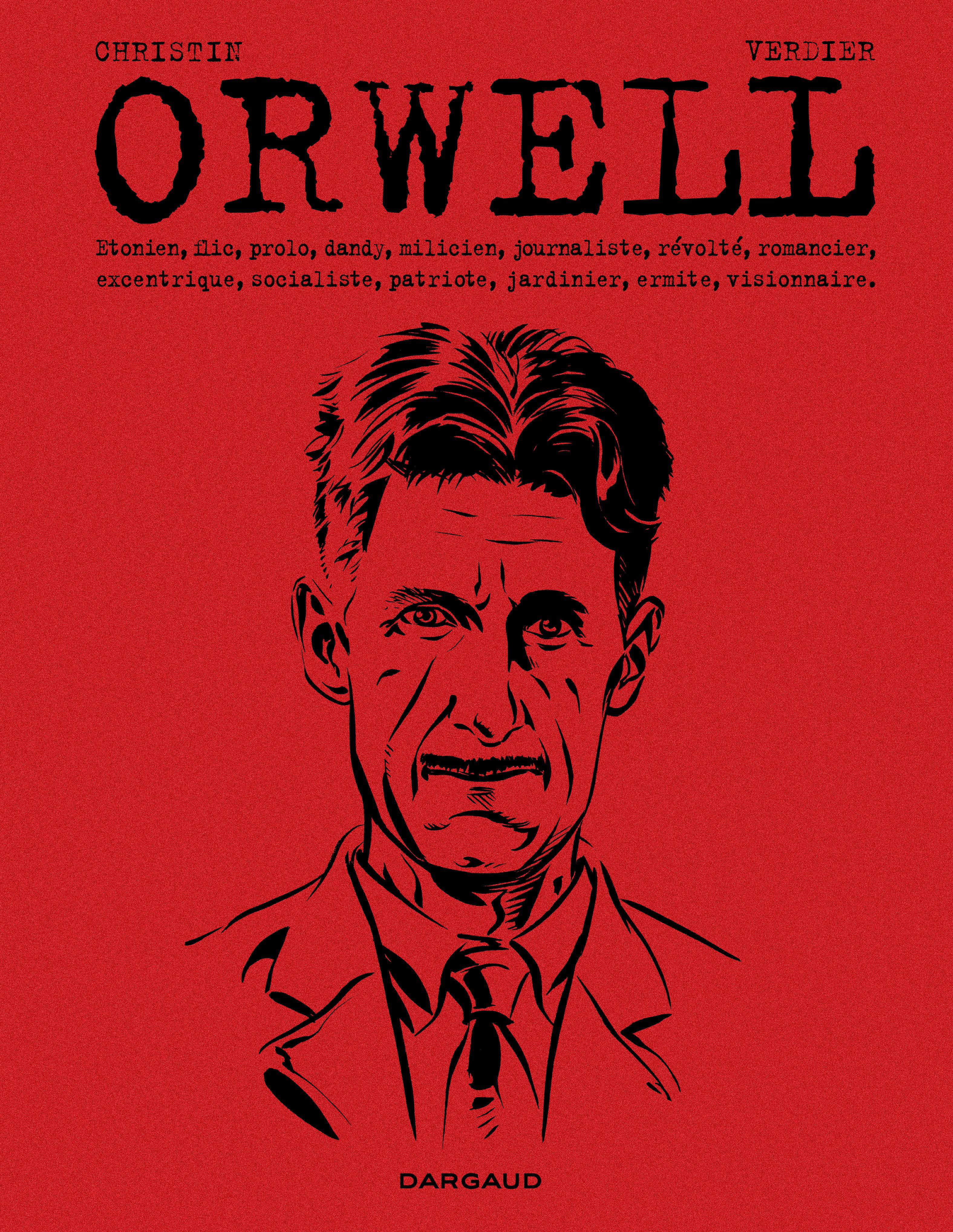 Orwell, Pierre Christin avec Verdier révèlent l'homme et l'écrivain