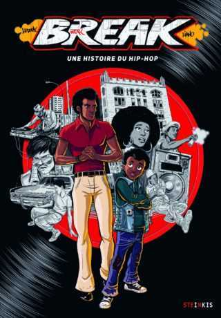 Break, aux sources du Hip-hop