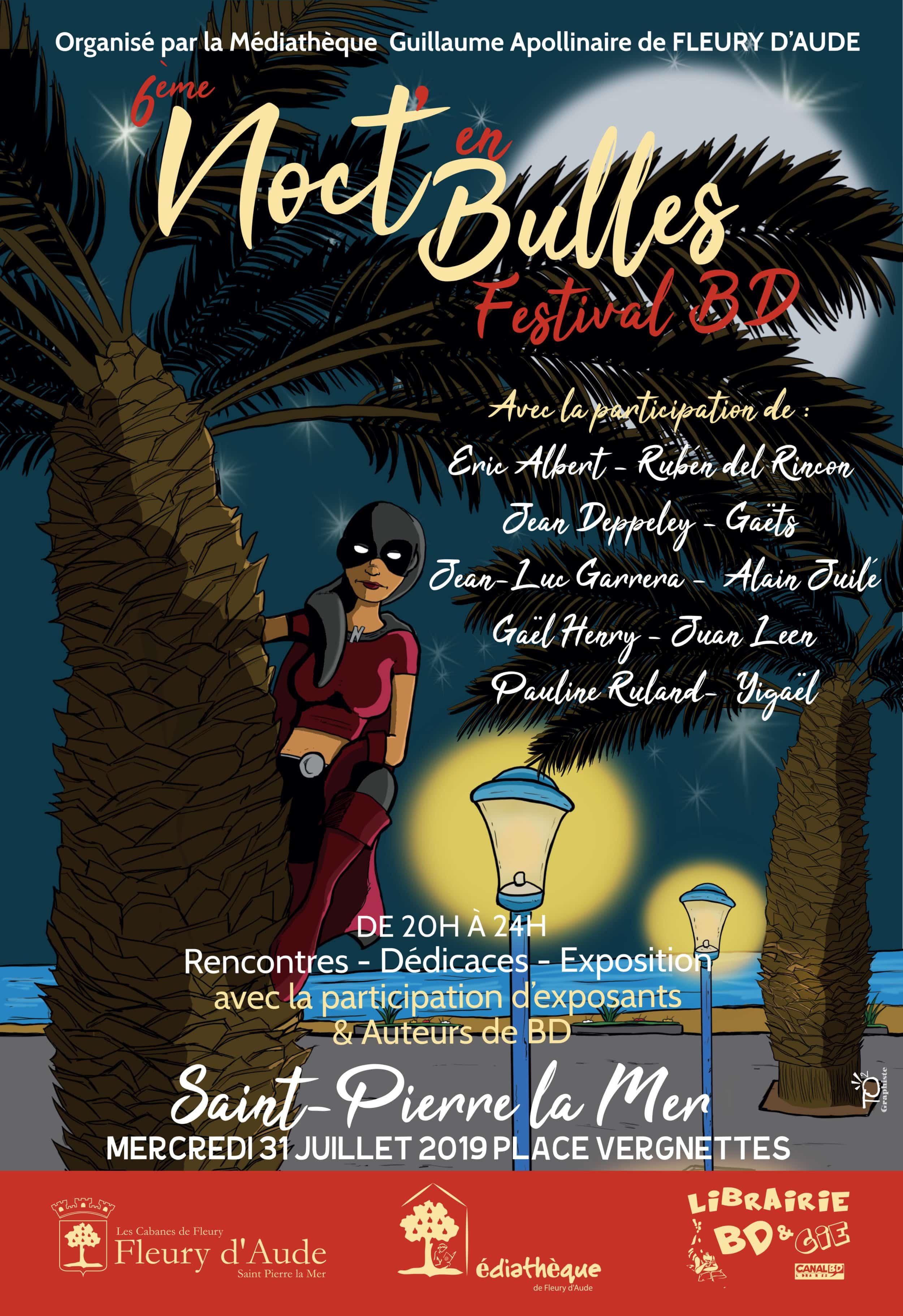 Noct'en Bulles 2019, le 31 juillet à Saint-Pierre-la-Mer avec aussi Del Rincon et Laurent Bonneau