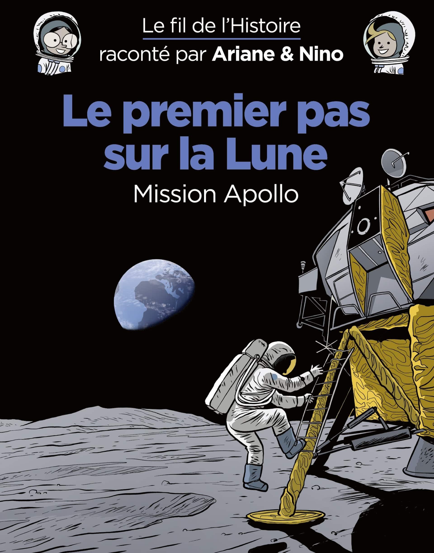 Le Fil de l'Histoire, de la Lune à Napoléon