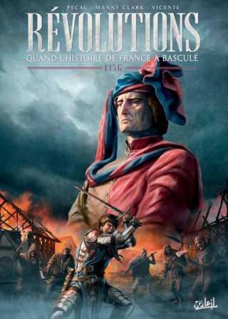 Révolutions, quand l'histoire de France a basculé