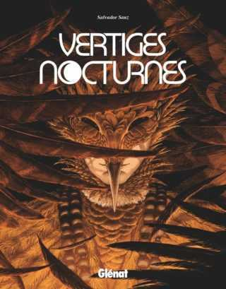 Vertiges nocturnes, oiseaux de nuit