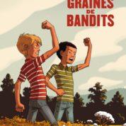 Graines de bandits, un monde si violent