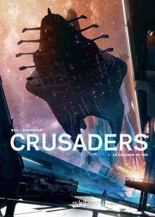 Crusaders, face aux Largans dans les étoiles