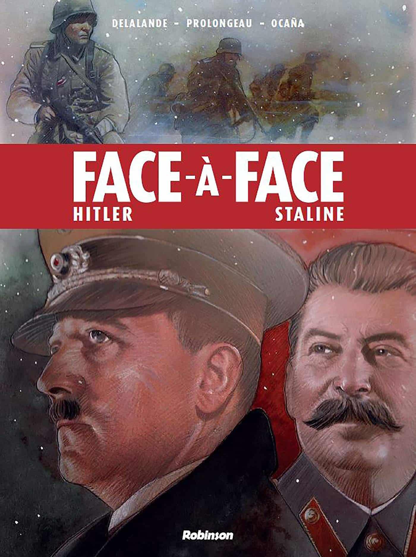 Face-à-face Hitler et Staline, un combat de titans monstrueux