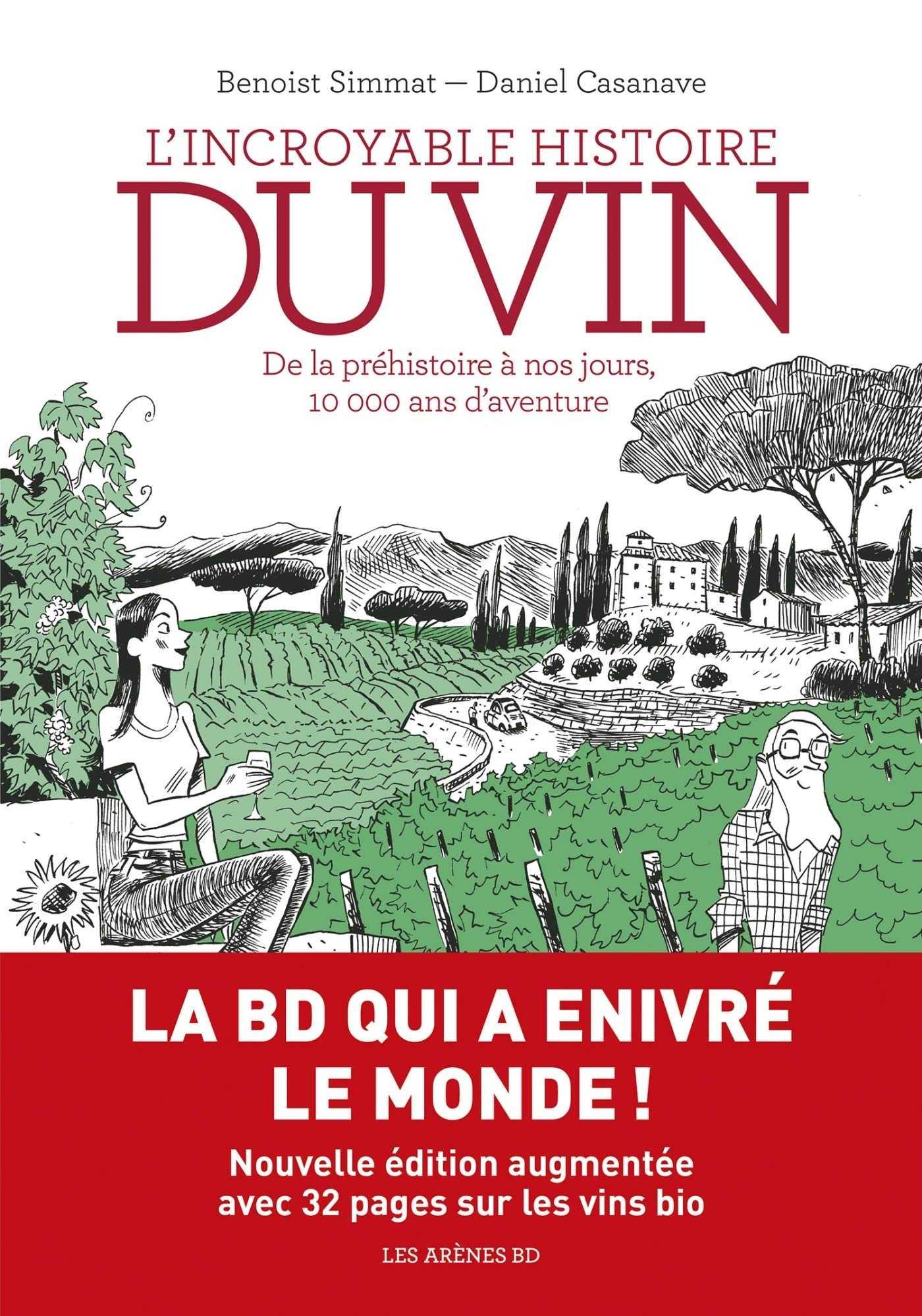 L'Incroyable histoire du vin, une nouvelle édition très bio