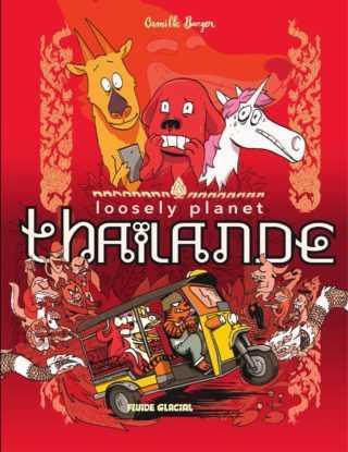 Loosely planet Thaïlande, tourisme aventurier