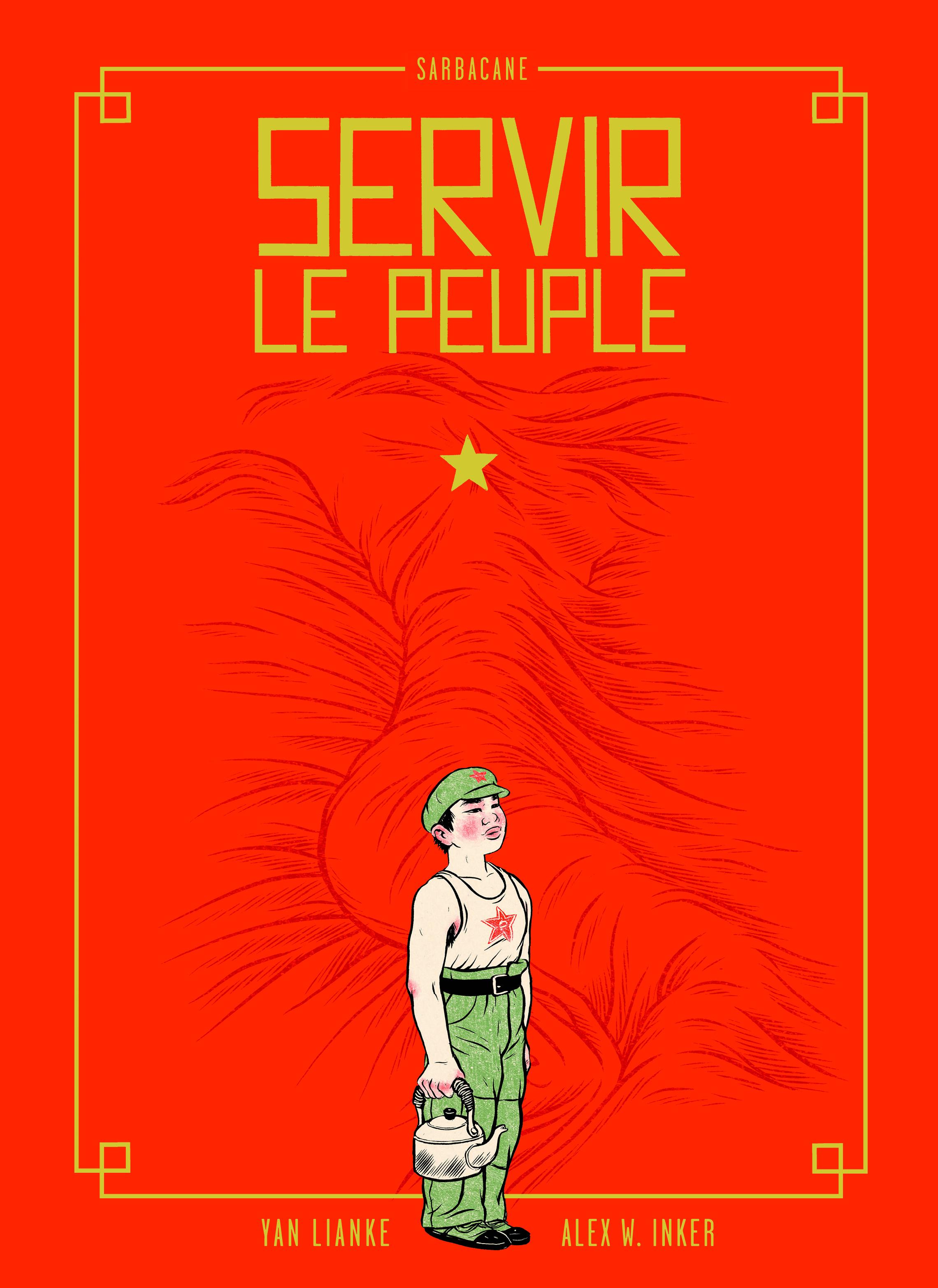 Alex W. Inker pour Servir le peuple chez Comic Art Factory dès le 13 septembre 2109