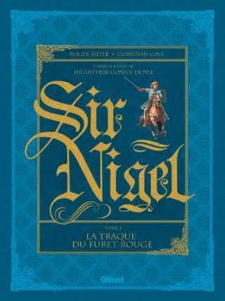 Sir Nigel T2, petit mais grand par le courage
