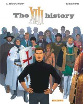 The XIII history, un passé incroyable