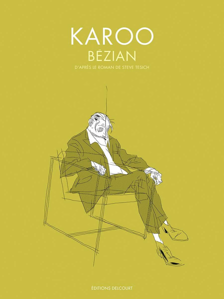 Karoo, Bézian investit le roman de Tesich
