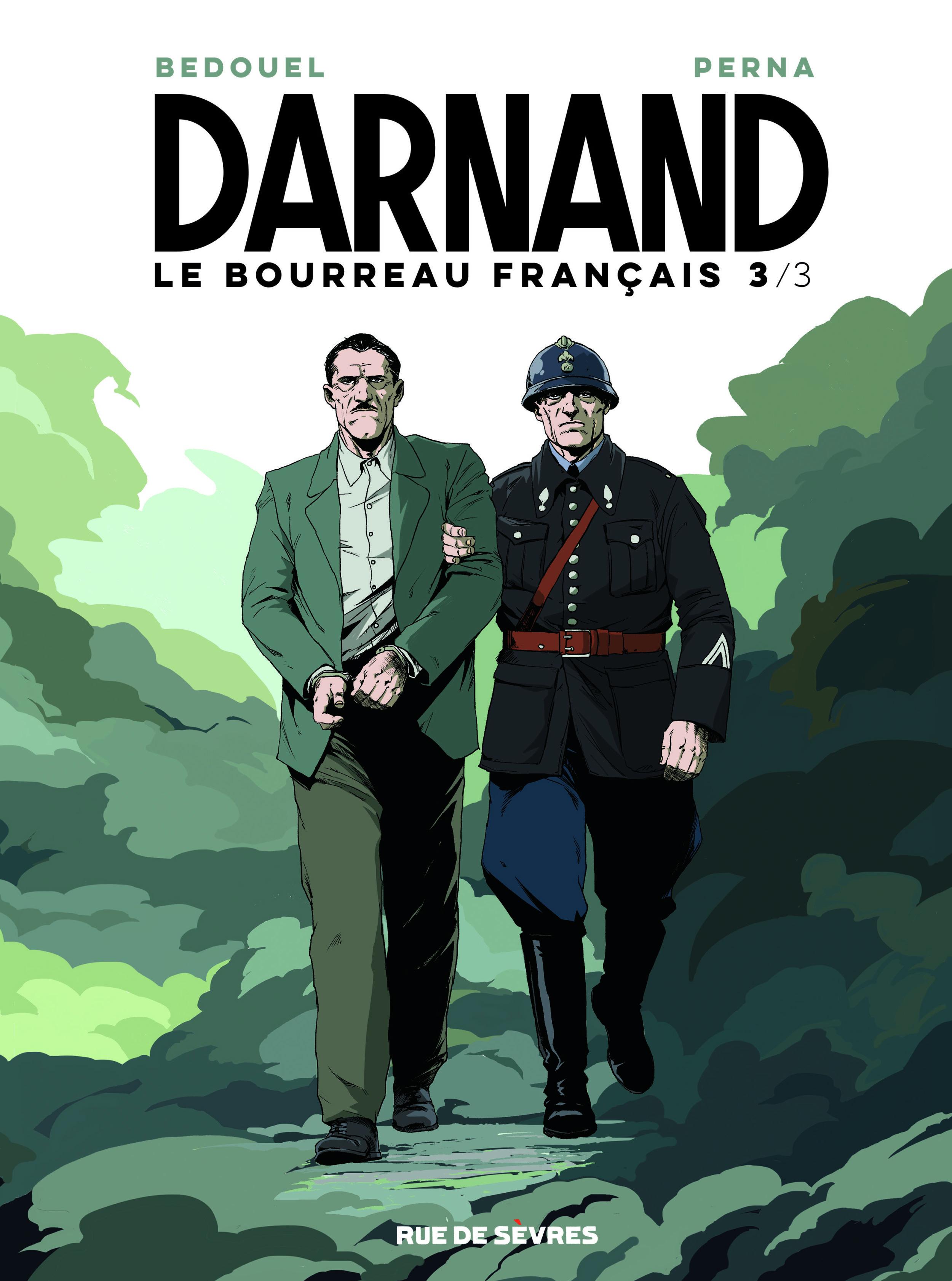 Darnand le bourreau français T3, une fin annoncée