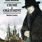 Crime et châtiment, une adaptation tout en finesse