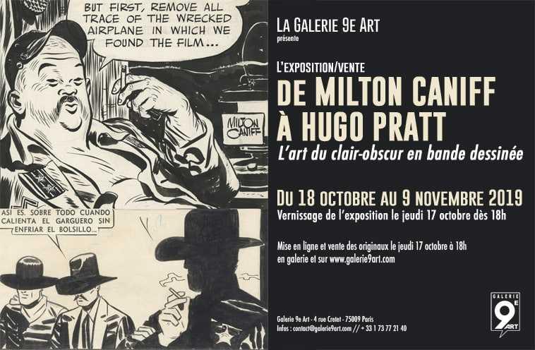 L'art du clair-obscur en BD, Milton Caniff et Hugo Pratt s'exposent à la galerie du 9e Art du 18 octobre au 9 novembre 2019
