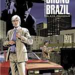 Bruno Brazil ressuscité et retour aux sources