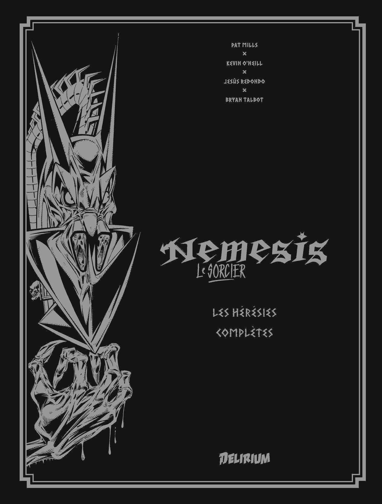 Nemesis le sorcier, délire sur Termight avec Delirium