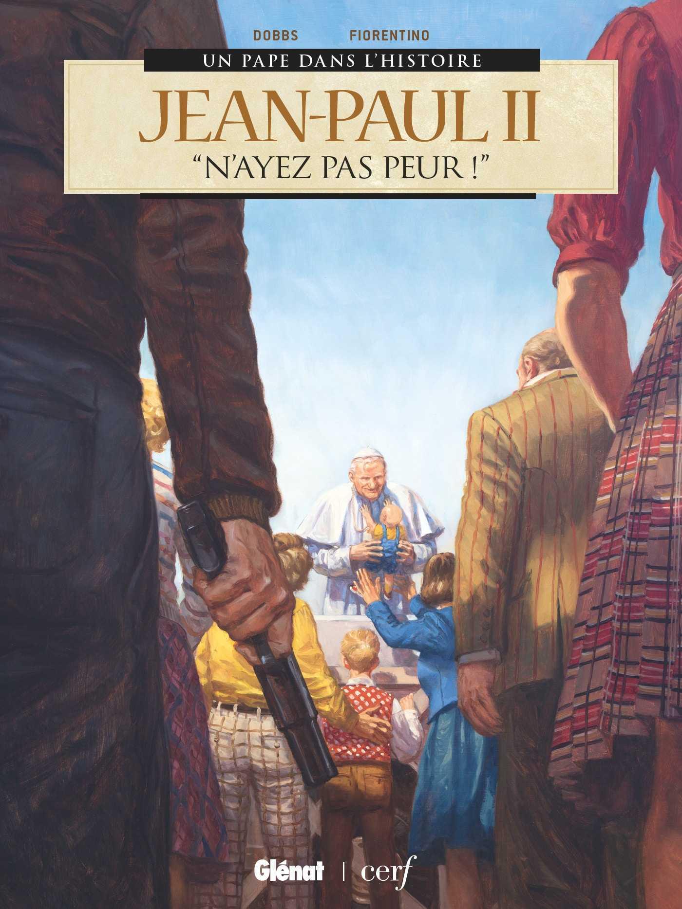 Un Pape dans l'Histoire, d'Alexandre VI à Jean-Paul II