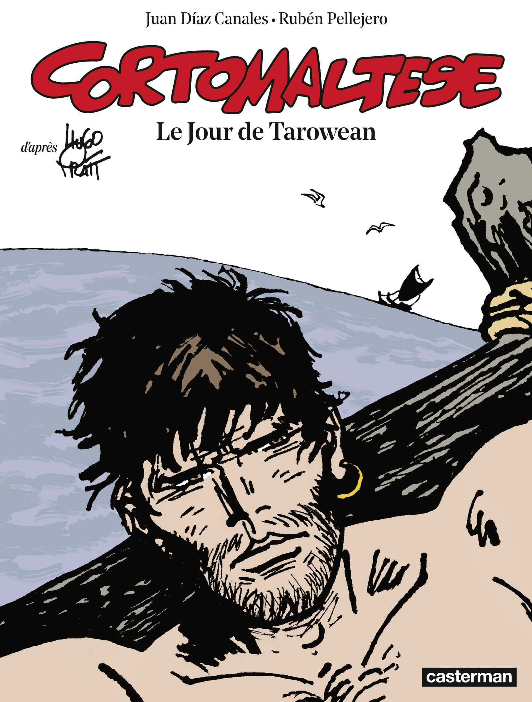 Corto Maltese, le Jour de Tarowean, un superbe chainon manquant
