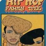 Hip Hop Family Tree T4, des années effervescentes