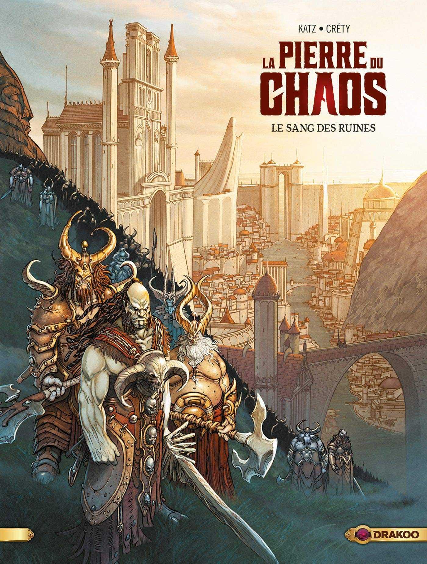 La Pierre du Chaos, invasion barbare