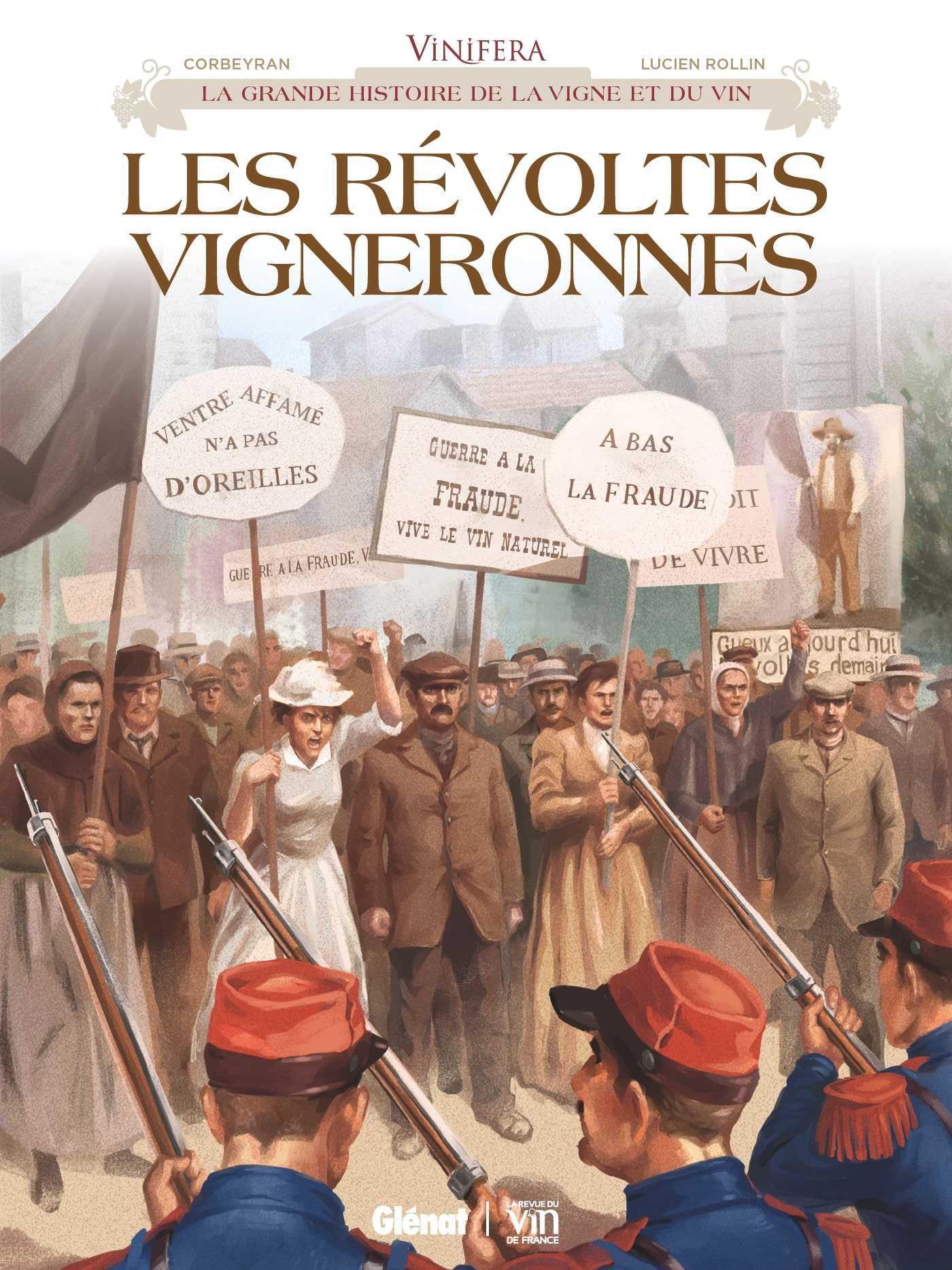 Les Révoltes vigneronnes, le Languedoc de 1907