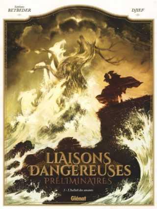 Liaisons dangereuses – Préliminaires