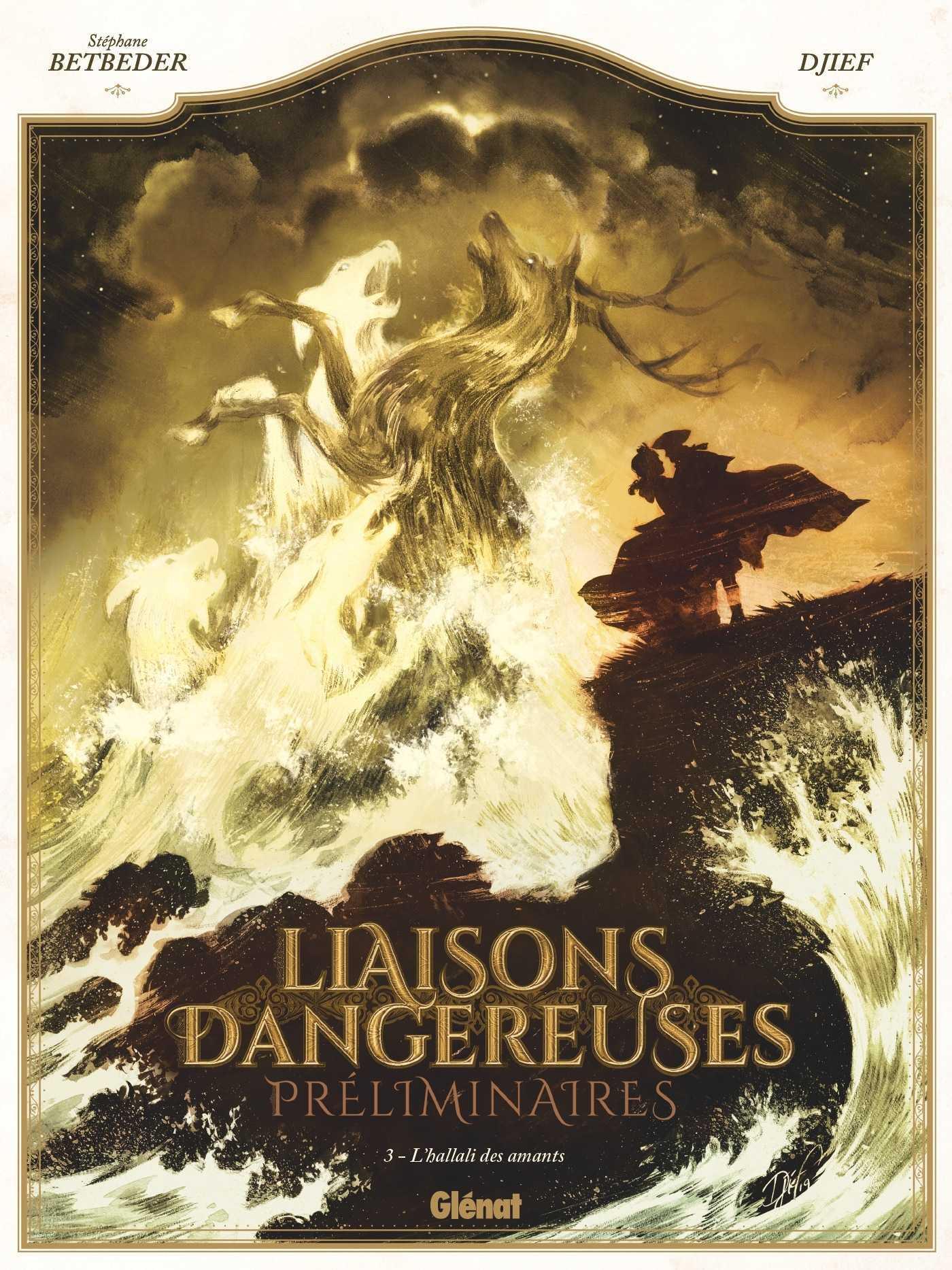 Liaisons dangereuses - Préliminaires T3, la mort dans l'âme