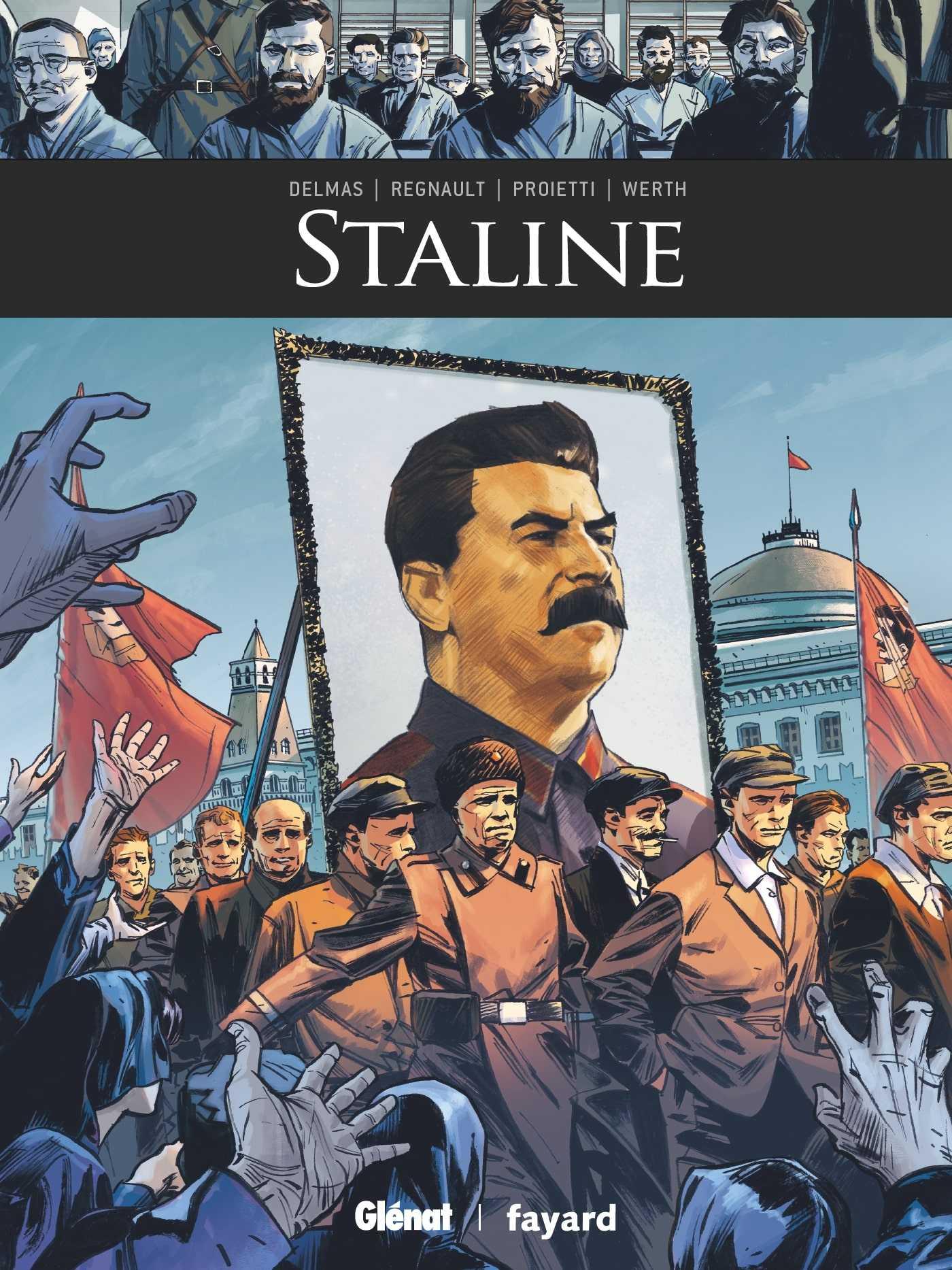 Staline, tyran, mégalo mais indéboulonnable