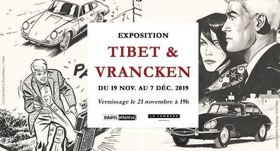 Tibet et Vrancken chez Maghen à Paris avec Ric Hochet et I.R.$ dès le 19 novembre 2019
