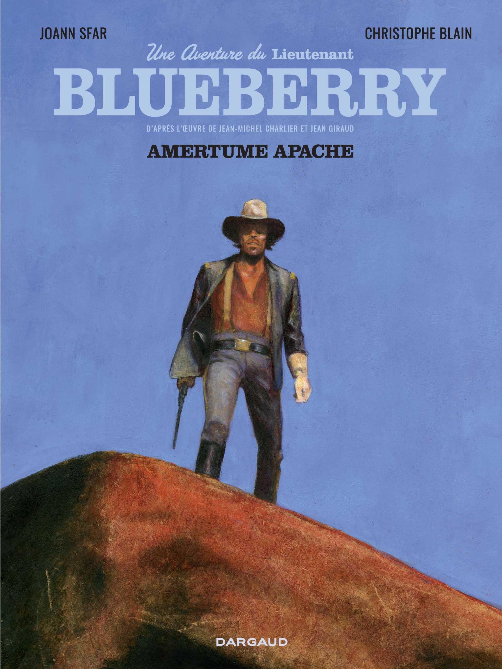Une aventure du Lieutenant Blueberry, avec Amertume Apache, Sfar et Blain consacrent le mythe