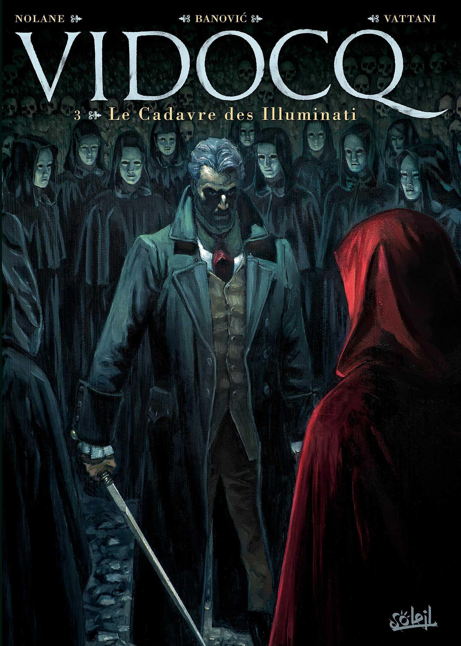 Vidocq T3, Illuminati et corps sans tête