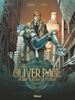 Oliver Page et les tueurs de temps avec Griffo et Desberg