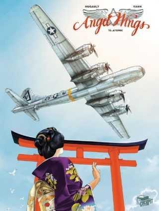 Angel Wings T6, Atomic, la fin du thriller aérien de Yann et Hugault