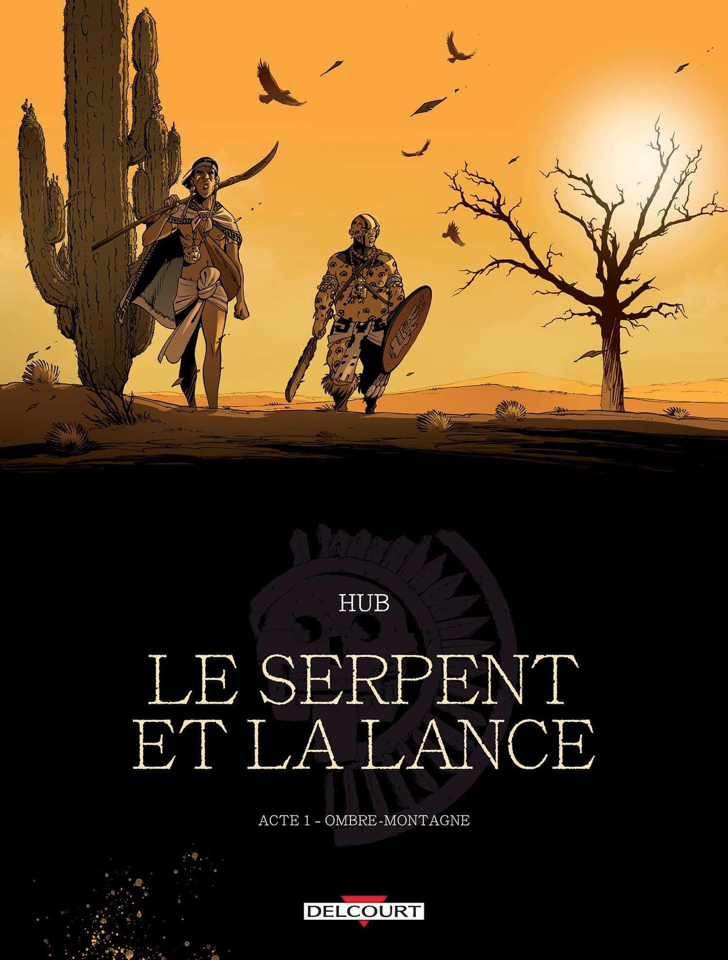 Le Serpent et la lance, thriller aztèque