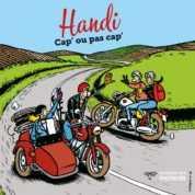 Handi, Cap' ou pas cap', un album publié par la Mutuelle des Motards