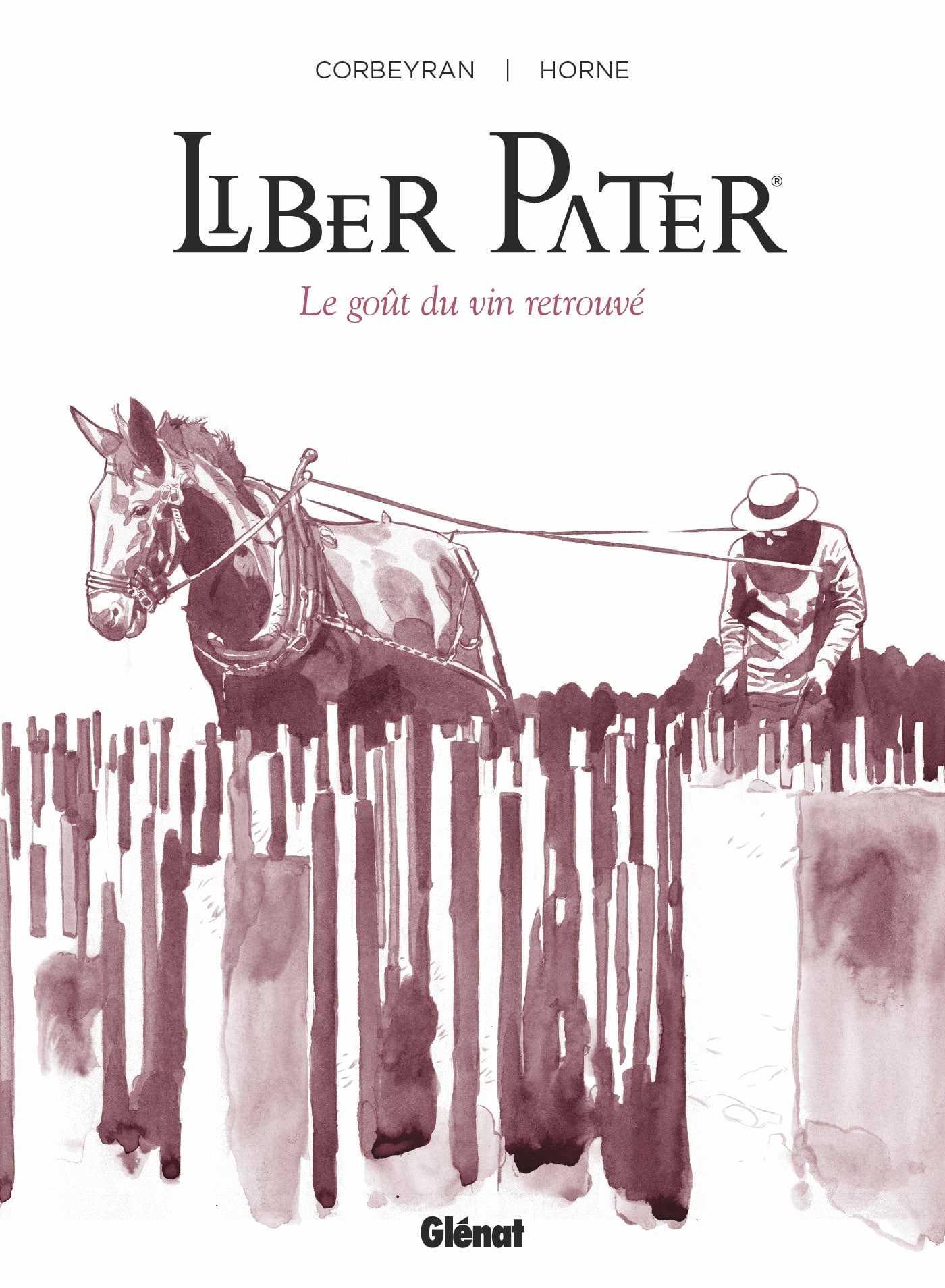 Liber Pater, une belle cuvée à l'histoire insolite qui dépasse les sommets