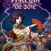 Parfum de soie, au royaume des geishas