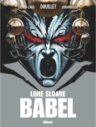 Avec Babel, Lone Sloane reprend du service et s'expose avec Avramoglou galerie Glénat à Paris