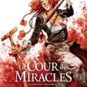 La Cour des Miracles T2, on rebat les cartes
